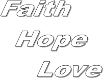 Relationships - Faith, Hope, Love